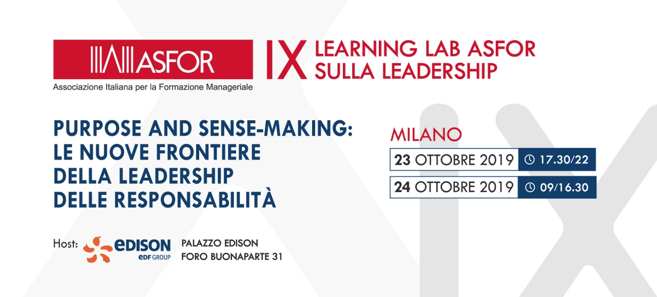 SAVE THE DATE: 23-24 ottobre 2019 IX Learning Lab ASFOR sulla Leadership